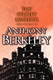 Top Storey Murder (A Roger Sheringham case) (0755102134) by Berkeley, Anthony
