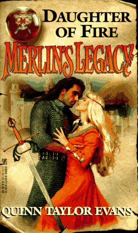 Merlin's Legacy: Daughter of Fire (Merlin's Legacy), QUINN TAYLOR EVANS