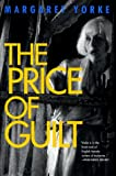 The Price of Guilt (031225332X) by Yorke, Margaret