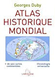 echange, troc Georges Duby - Atlas historique mondial