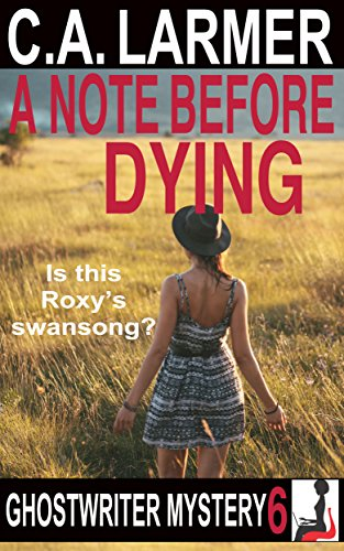 A Note Before Dying by C.A. Larmer ebook deal