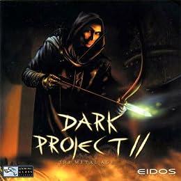 Dark Project 2