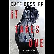 It Takes One   Kate Kessler