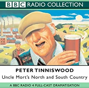 Uncle Mort's North & South Country | [Peter Tinniswood]