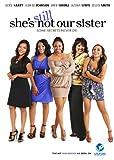 She's Still Not Our Sister [DVD] [2012] [Region 1] [US Import] [NTSC]