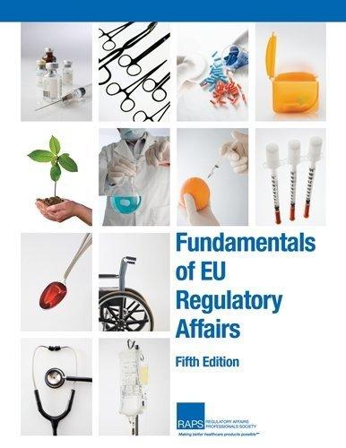 Fundamentals of EU Regulatory Affairs, Fifth Edition