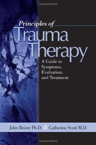 Principles of Trauma Therapy: A Guide to Symptoms,...