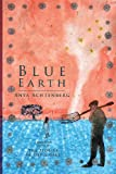img - for Blue Earth (Reflections of America Book 10) book / textbook / text book