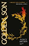 Red Rising - Livre 2 - Golden Son par Brown