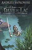 echange, troc Andrzej Sapkowski - La saga du sorceleur, Tome 5 : La dame du lac