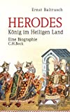 img - for Herodes: K??nig im Heiligen Land by Ernst Baltrusch (2012-08-06) book / textbook / text book