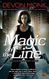 Magic on the Line: An Allie Beckstrom Novel