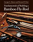 Fundamentals of Building a Bamboo Fly...