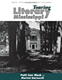 img - for Touring Literary Mississippi book / textbook / text book
