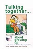 img - for Talking Together... About Growing Up: A Workbook for Parents of Children with Learning Disabilities book / textbook / text book