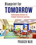 Blueprint for Tomorrow: Redesigning S...