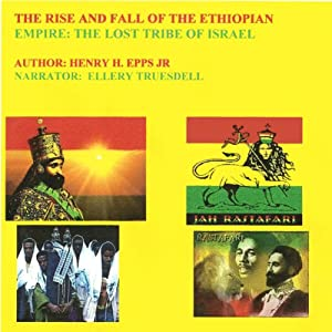 The rise and fall of the Ethiopian Empire Audiobook
