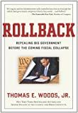 img - for Rollback: Repealing Big Government Before the Coming Fiscal Collapse book / textbook / text book