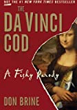 The Da Vinci Cod: A Fishy Parody