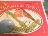 The Christmas Robin (0721495850) by Barr, Noel