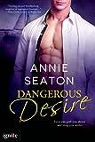 Dangerous Desire (Entangled Ignite)