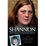 Shannon - Betrayed From Birthby Rose Martin