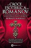 La croce esoterica dei Romanov