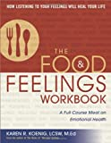 img - for The Food and Feelings Workbook: A Full Course Meal on Emotional Health book / textbook / text book