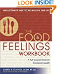 The Food and Feelings Workbook: A Ful...