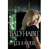 Bad Habit (Contemporary Romantic Suspense) ~ J.D Faver