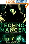 Technomancer (Unspeakable Things: Boo...