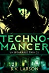 Technomancer (Unspeakable Things Book...