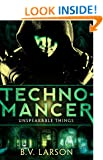 Technomancer (Unspeakable Things: Book One)