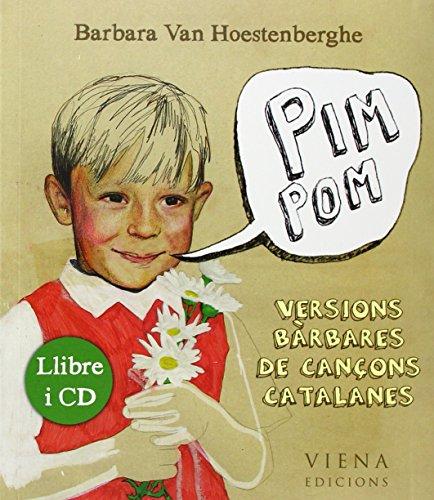 Pim pom: Versions bàrbares de cançons catalanes