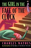 img - for The Girl in the Face of the Clock book / textbook / text book