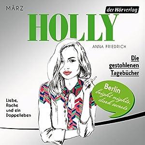 Die gestohlenen Tagebücher. März (Holly 2) Hörbuch