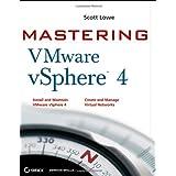 Mastering VMware vSphere 4 (Computer/Tech) ~ Scott Lowe