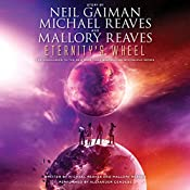 Eternity's Wheel | Neil Gaiman, Michael Reaves, Mallory Reaves