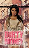 Dirty Money (Urban Books)