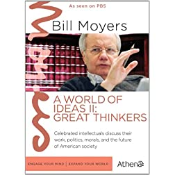 Bill Moyers: A World of Ideas II - Great Thinkers