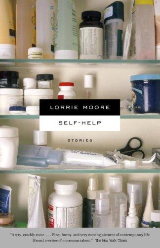 Self-Help, LORRIE MOORE