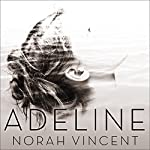 Adeline: A Novel of Virginia Woolf | Norah Vincent