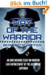 Way of the Warrior: The Philosophy of...