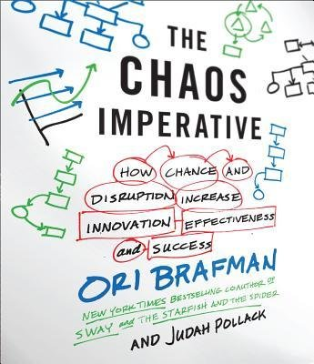 the-chaos-imperative-how-chance-and-disruption-increase-innovation-effectiveness-and-successcd-audio
