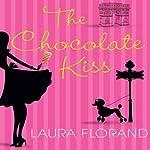 The Chocolate Kiss | Laura Florand