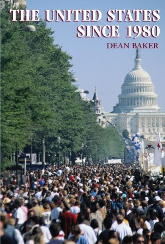 The United States Since 1980: Dean Baker: 9780521677554: Amazon.com: Books