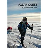 Polar Quest : A journey to the Polesby Sean Chapple