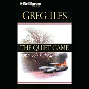 The Quiet Game | [Greg Iles]
