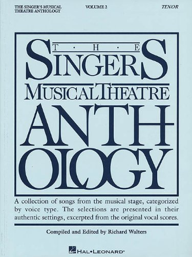 The Singer's Musical Theatre Anthology - Volume 2: Tenor...
