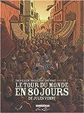 Le tour du monde en 80 jours, Tome 1 :
